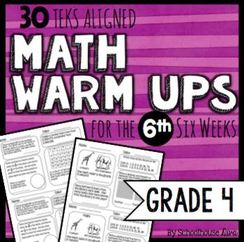 4th Grade Math Warm Ups - 6th Six Weeks (TEKS based)