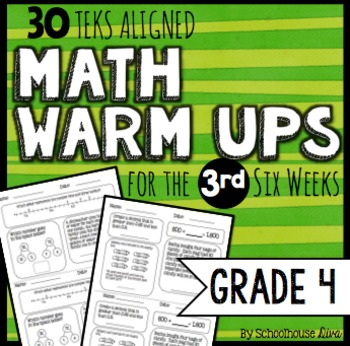4th Grade Math Warm Ups - 3rd Six Weeks (TEKS based)