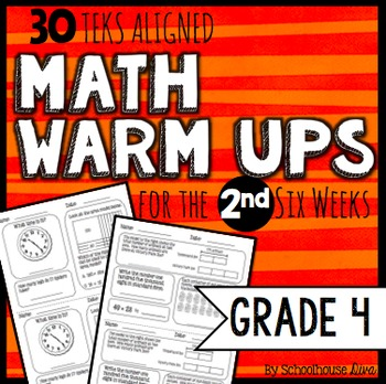 4th Grade Math Warm Ups - 2nd Six Weeks (TEKS based)