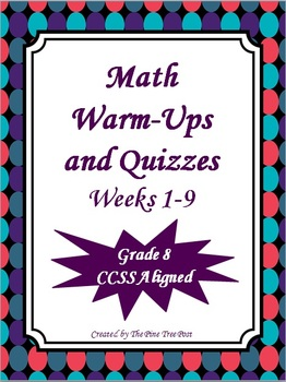 Math Warm-Ups and Quizzes {CCSS Aligned Grade 8}