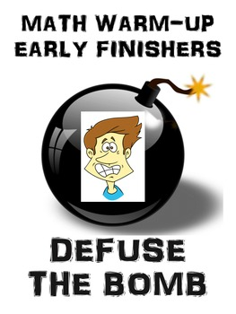Math Warm-up or Early Finishers Activity - Defuse the Bomb - 10 Activities