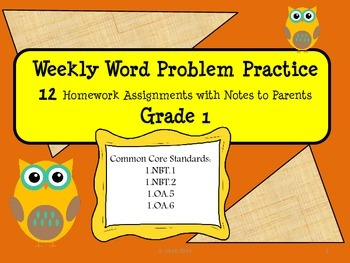 Math Weekly Word Problems Homework with Parent Note Grade 1 Weeks 1-12