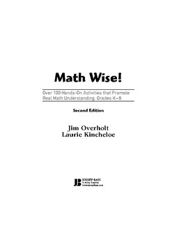 Math Wise! Over 100 Hands-On Activities that Promote Real Math Understanding