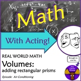 Math With Acting: Air Conditioning VOLUME ADDING RECT. PRISMS Real World Script