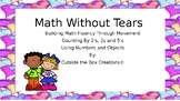 Math Without Tears:  Counting by 1s, 2's and 5's