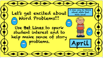 Math Word Problem Solving PowerPoint Lessons: using BET Line Strategy-April