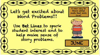 Math Word Problem Solving PowerPoint Lessons: using BET Line Strategy - June