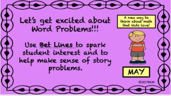 Math Word Problem Solving PowerPoint Lessons: using BET Line Strategy - May