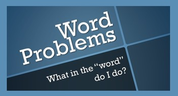 "Math Word Problem Solving: What in the ""Word"" Do You Do?"