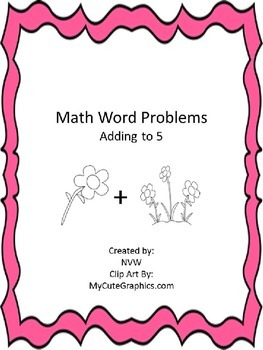 Math Word Problem Worksheets - addition up to 5