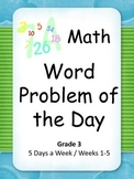 Math Word Problem of the Day Grade 3 (Weeks 1-5)