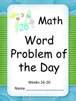 Math Word Problem of the Day Grade 3 (Weeks 16-20)