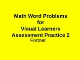 Math Word Problems Assessment 2 practice for Visual Learners