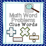 Math Word Problems Clue Words Posters