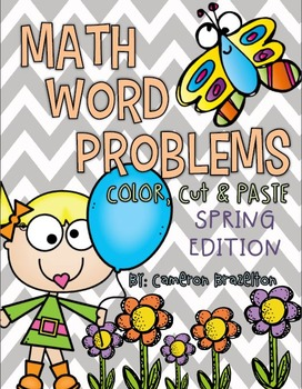 Math Word Problems Color Cut Paste Spring (Common Core Aligned)