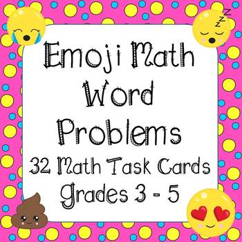 Math Word Problems - EMOJI THEMED - Grades 3 - 5