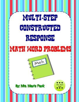Multi-step, Constructed Response, Math Word Problems - 3 levels
