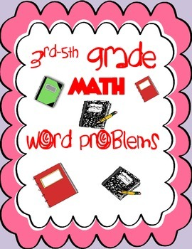 Math Word Problems: Grade 3-5