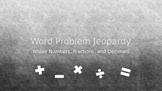 Math Word Problems - Jeopardy