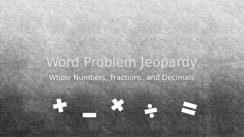 Math Word Problems - Jeopardy