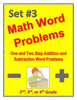 Math Word Problems Set #3: one/two step addition & subtraction