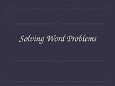 Math Word Problems Steps (21 Slides)