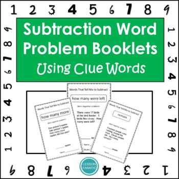 Math Word Problem Booklets:  Subtraction