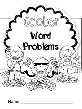 Math Word Problems for October ~ Grades 2 -3
