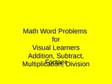 Math Word Problems for Visual Learners