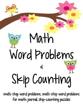 Math Word Problems (multi-step) and Skip Counting Practice