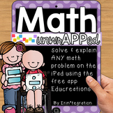 Math Word Problems on the iPad: Annotate and Explain Using