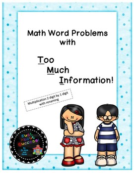 Math Word Problems with TMI  -  Multiplication 2 digit by 1 digit with renaming