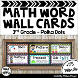 Math Word Wall 3rd Grade - Editable - Polka Dots