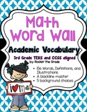 Math Word Wall- 3rd Grade TEKS/CCSS Aligned