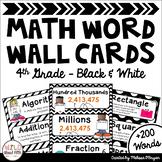 Math Word Wall Editable (4th Grade - Black & White)