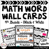 Math Word Wall Cards (4th Grade - Black & White)