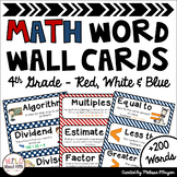 Math Word Wall 4th Grade - Editable - Red, White, Blue (Nautical/Patriotic)