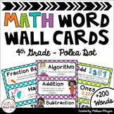 Math Word Wall Editable (4th Grade - Polka Dots)