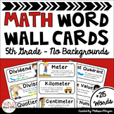 Math Word Wall 5th Grade - Editable - No Backgrounds