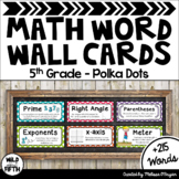 Math Word Wall Editable (5th Grade - Polka Dots)
