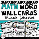 Math Word Wall 5th Grade - Editable - Zebra Print