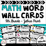 Math Word Wall Editable (5th Grade - Zebra)