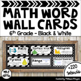 Math Word Wall 6th Grade - Editable - Black & White