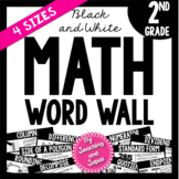 Math Word Wall *BLACK AND WHITE* (2nd Grade)