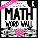 Math Word Wall *BLACK AND WHITE* (Kindergarten)