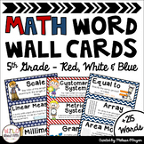 Math Word Wall 5th Grade - Editable - Red, White & Blue (nautical/patriotic)