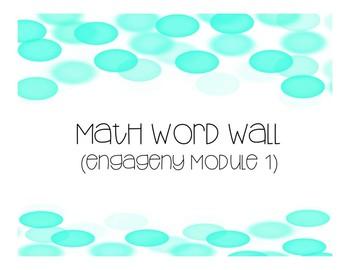 Math Word Wall-Module 1- EngageNY