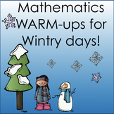 Math Warm-ups for Wintry Days!