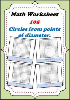Math Worksheet 00105 - Draw each circle, given points of diameter.