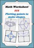 Math Worksheet 00111 - Plotting points to make shapes